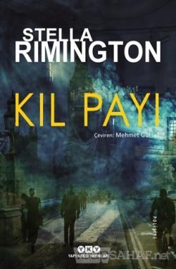 Kıl Payı - Stella Rimington | Yeni ve İkinci El Ucuz Kitabın Adresi