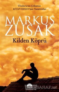 Kilden Köprü - Markus Zusak | Yeni ve İkinci El Ucuz Kitabın Adresi
