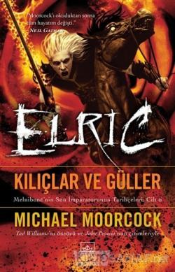Kılıçlar ve Güller - Elric