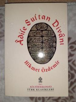 ADİLE SULTAN DİVANI - Hikmet Özdemir   Yeni ve İkinci El Ucuz Kitabın