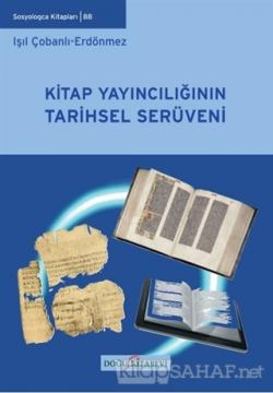 Kitap Yayıncılığının Tarihsel Serüveni