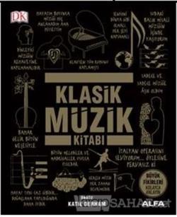 Klasik Müzik Kitabı (Ciltli)
