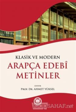 Klasik ve Modern Arapça Edebi Metinler