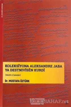 Koleksiyona Aleksandre Jaba Ya Destnivisen Kurdi