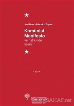 Komünist Manifesto ve Hakkında Yazılar (Ciltli)