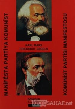 Komünist Partisi Manifestosu / Manifesta Partiya Komunist