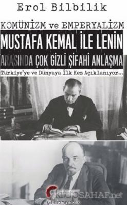 Komünizm ve Emperyalizm, Mustafa Kemal ile Lenin Arasında Çok Gizli Şifahi Antlaşma