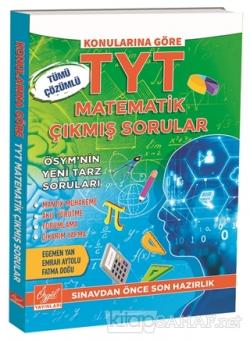Konularına Göre TYT Matematik Çıkmış Sorular - Tümü Çözümlü