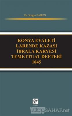 Konya Eyaleti Larende Kazası İbrala Karyesi Temettuat Defteri 1845