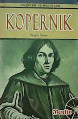 Kaşifler ve Mucitler:Kopernik