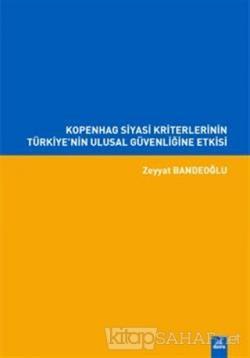 Kopenhag Siyasi Kriterlerinin Türkiye'nin Ulusal Güvenliğine Etkisi