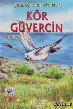 Kör Güvercin