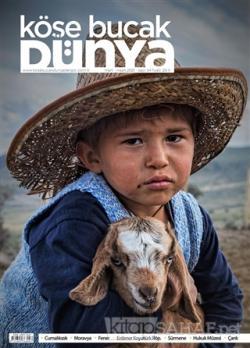 Köşe Bucak Dünya Dergisi Sayı: 54 Mart - Nisan 2021