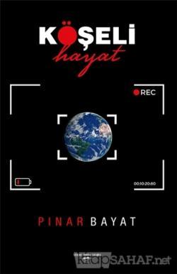 Köşeli Hayat - Pınar Bayat | Yeni ve İkinci El Ucuz Kitabın Adresi