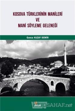 Kosova Türklerinin Manileri ve Mani Söyleme Geleneği