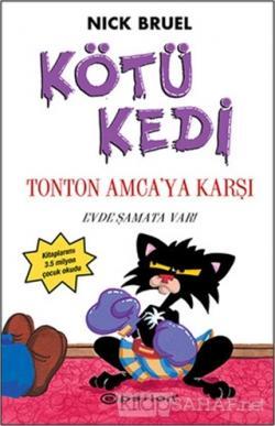 Kötü Kedi Ton Ton Amcaya Karşı