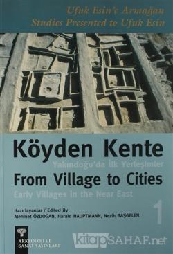 Köyden Kente Yakındoğu'da İlk Yerleşimler (2 Kitap Takım)