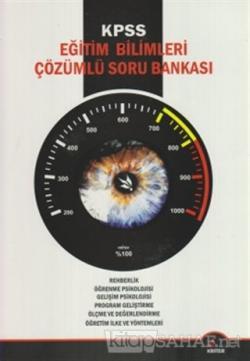 KPSS Eğitim Bilimleri Çözümlü Soru Bankası