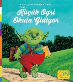 Küçük Ogri Okula Gidiyor