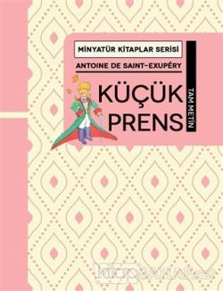 Küçük Prens - Minyatür Kitaplar Serisi (Ciltli)