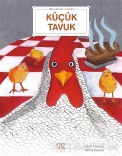 Küçük Tavuk - Bebekler İçin Klasikler