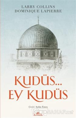 Kudüs. Ey Kudüs