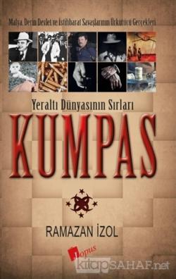 Kumpas - Yeraltı Dünyasının Sırları