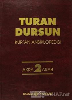 Kur'an Ansiklopedisi Cilt: 2 Akra-Arab (Ciltli)