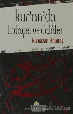 Kur'an'da Hidayet ve Dalalet