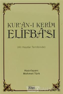 Kur'an-ı Kerim Elifba'sı (Kuşe Kağıtlı)