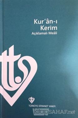 Kur'an-ı Kerim Açıklamalı Meali