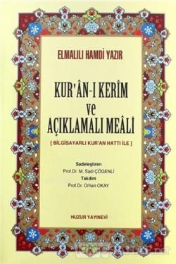 Kur'an-ı Kerim ve Açıklamalı Meali (Kalın Meal, 1248sf) (Ciltli)