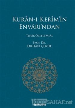 Kur'an-ı Kerim'in Envarı'ndan - Tefsir Özetli Meal (Ciltli)