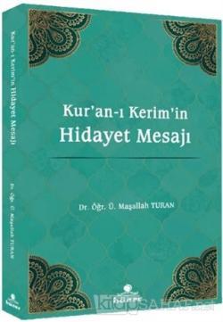 Kur'an-ı Kerim'in Hidayet Mesajı