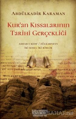 Kur'an Kıssalarının Tarihi Gerçekliği