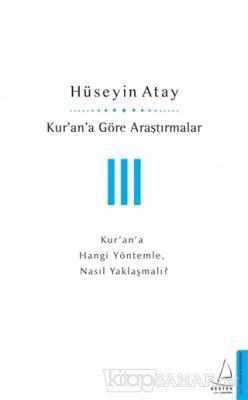 Kur'an'a Göre Araştırmalar 3