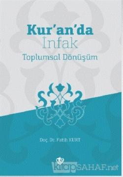 Kur'an'da İnfak Toplumsal Dönüşüm