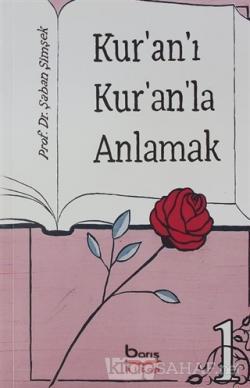 Kur'an'ı Kur'an'la Anlamak