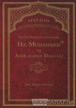 Kur'ani Meseleler Çevresinde Hz. Muhammed ve Ahir Zaman Deccali 3. Cilt (Ciltli)