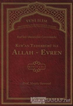 Kur'ani Meseleler Çevresinde Kur'an Tedebbürü ile Allah-Evren 2. Cilt (Ciltli)