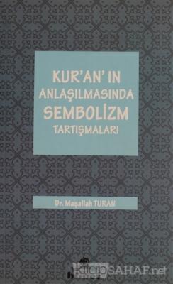 Kur'an'ın Anlaşılmasında Sembolizm Tartışmaları