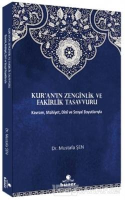 Kur'an'ın Zenginlik ve Fakirlik Tasavvuru