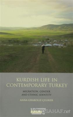 Kurdısh Lıfe In Contemporary Turkey
