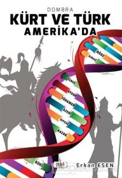Kürt ve Türk Amerika'da