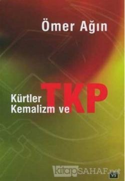 Kürtler Kemalizm ve TKP