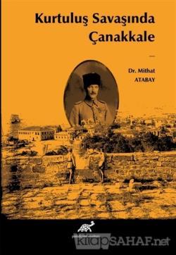 Kurtuluş Savaşında Çanakkale