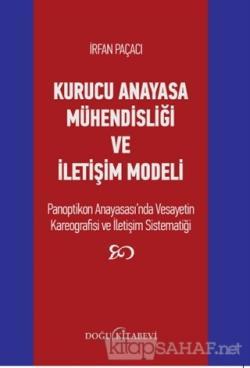 Kurucu Anayasa Mühendisliği ve İletişim Modeli