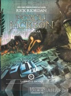Percy Jackson ve Olimposlular 4 - Labirent Savaşı (Ciltli)