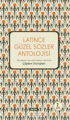Latince Güzel Sözler Antolojisi