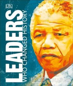 Leaders Who Changed History (Ciltli)